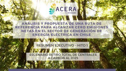 Estudio ACERA: Se necesitarán 8 GW de ERNC adicionales de capacidad instalada para que el sistema opere de manera sustentable